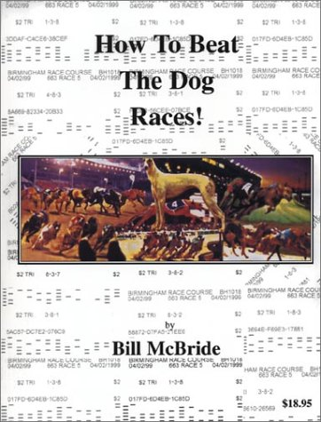 How To Beat The Dog Races: Potts, Stephen