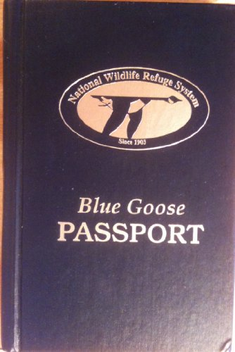 9780967129204: Blue Goose Passport