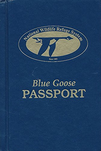 9780967129211: Blue Goose Passport - Second Ed.