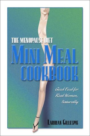 The Menopause Diet Mini Meal Cookbook