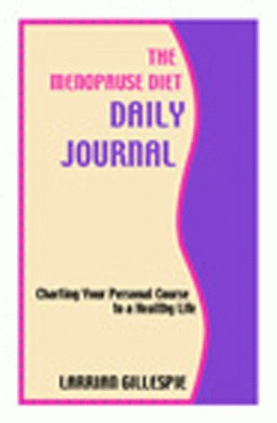 The Menopause Diet Daily Journal: Gillespie, Larrian