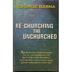 9780967137216: Re-churching the Unchurched