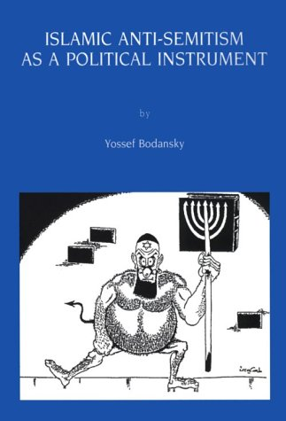 9780967139104: Islamic Anti-Semitism As a Political Instrument