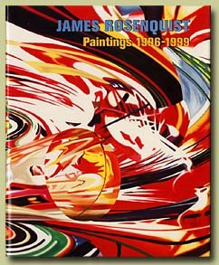 James Rosenquist: Paintings 1996-1999 (signed by artist): Rosenquist, James and