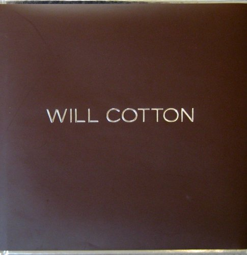 9780967144993: Will Cotton: with interview by David Humphrey