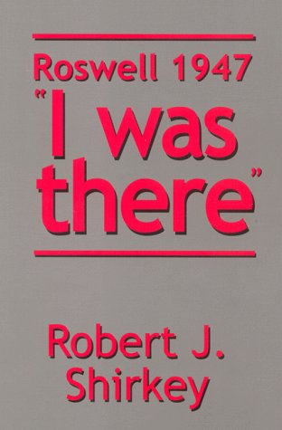 9780967146508: Roswell 1947 I was there