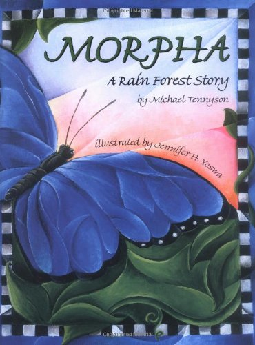 9780967146683: Morpha: A Rain Forest Story (Wilderness Kids)