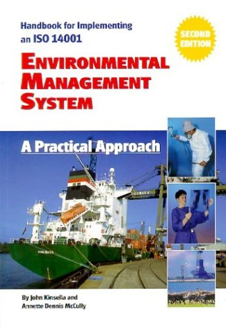 Handbook for Implementing an ISO 14001 Environmental Management System: A Practical Approach: John ...