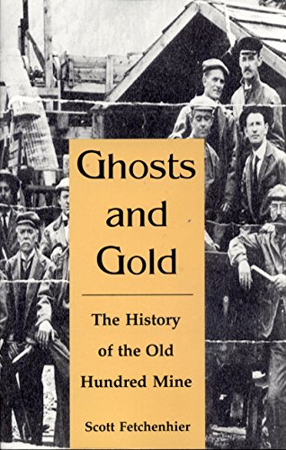 9780967147901: Ghosts and Gold