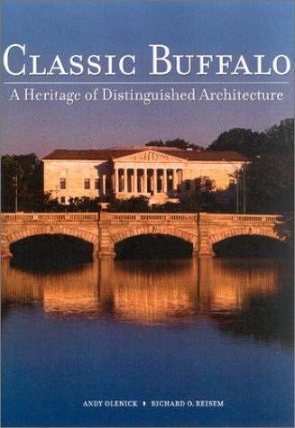 9780967148007: Classic Buffalo: A Heritage of Distinguished Architecture