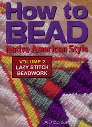 9780967149493: How to Bead Native American Style Volume 2 Lazy Stitch Beadwork
