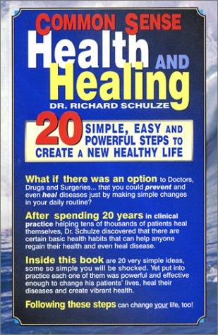 Common Sense Health and Healing