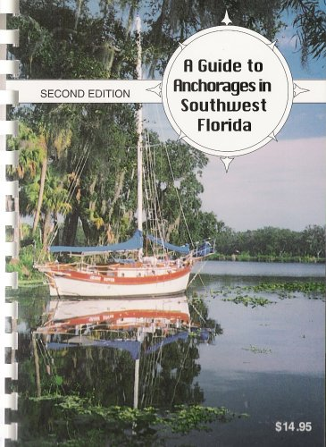 9780967158006: A Guide to Anchorages in Southwest Florida