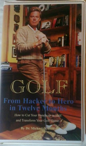 From Hacker to Hero in 12 Months: Oliff, Michael D.
