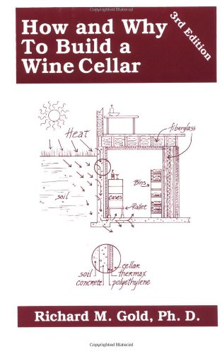 9780967159805: Title: How and Why to Build a Wine Cellar 3rd Ed
