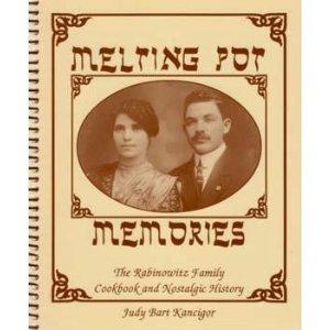 Melting Pot Memories : The Rabinowitz Family: Judy Bart Kancigor