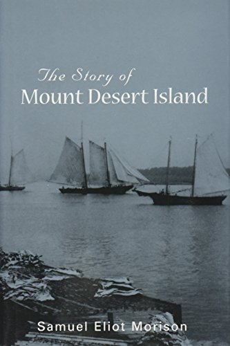 9780967166230: The Story of Mount Desert Island