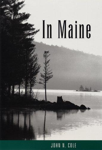 9780967166247: In Maine