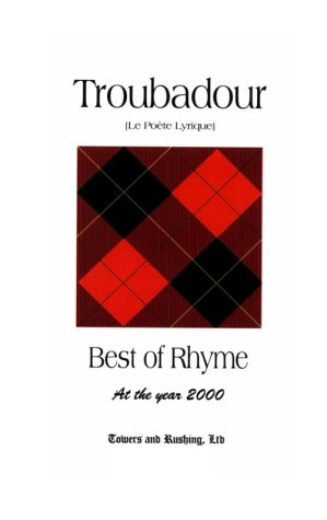 9780967170312: Troubadour - Best of Rhyme at the year 2000
