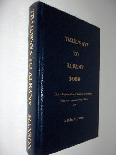 Trailways to Albany 2000: Hanson, Helen M