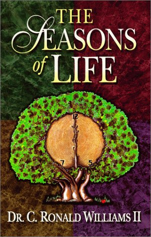 The Seasons of Life: Williams, Dr. Ronald