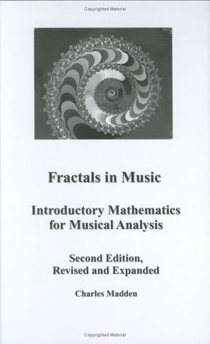 9780967172774: Fractals in Music: Introductory Mathematics for Musical Analysis