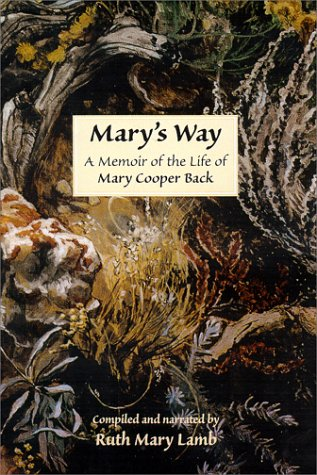 9780967173405: Mary's Way A Memoir of the Life of Mary Cooper Back