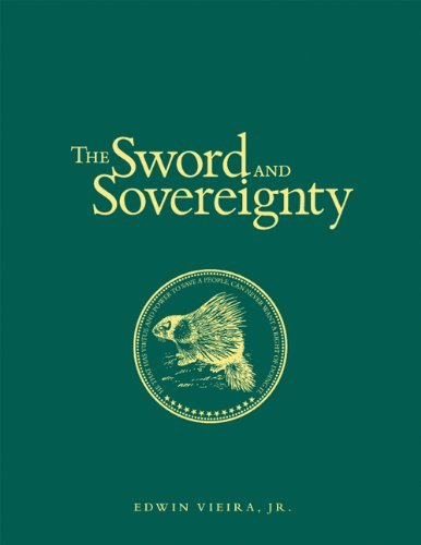 "9780967175942: The Sword and Sovereignty: The Constitutional Principles of ""the Militia of the Several States"" (Constitutional Homeland Security)"