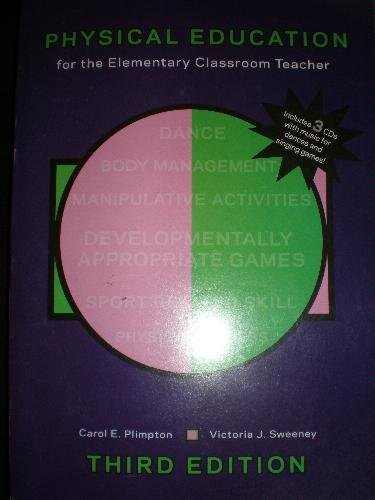 9780967176635: Physical education for the elementary classroom teacher