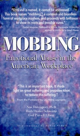9780967180304: Mobbing: Emotional Abuse in the American Workplace