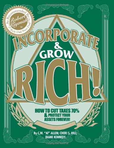 Inc. and Grow Rich! : How to: Garrett Sutton; C.