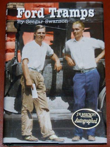 Ford tramps: Swanson, Seegar W., Cross, Jean Swanson, Nystrom, Elliott