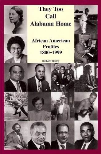 9780967188300: They Too Call Alabama Home: African American Profiles