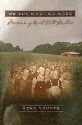 We Are What We Were: Memories of Rural North Carolina: Unknown