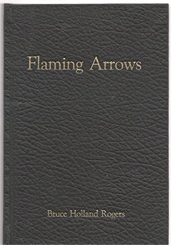Flaming Arrows: Rogers, Bruce Holland