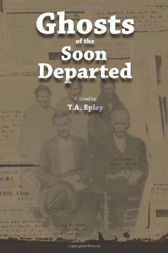 9780967191362: Ghosts of The Soon Departed