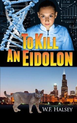 9780967197913: To Kill an Eidolon