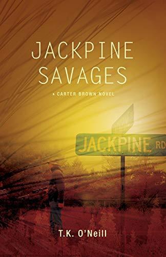 9780967200668: Jackpine Savages