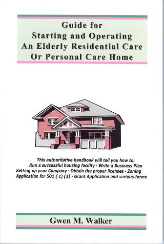 9780967205274: Guide for Starting and Operating an Elderly Residential Care or Personal Care Home