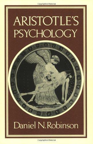 Aristotle's Psychology: Daniel N. Robinson; Aristotle