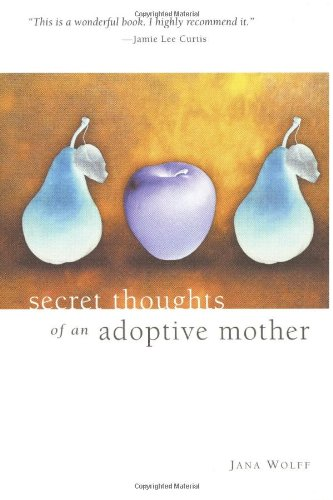 9780967214313: Secret Thoughts of an Adoptive Mother