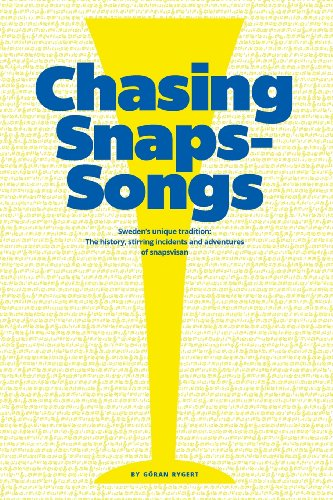 9780967217697: Chasing Snaps Songs - Sweden's Unique Tradition