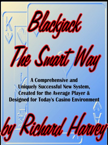 9780967218205: Blackjack the Smart Way