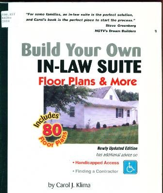 9780967220758: Build Your Own In-Law Suite: Floor Plans & More