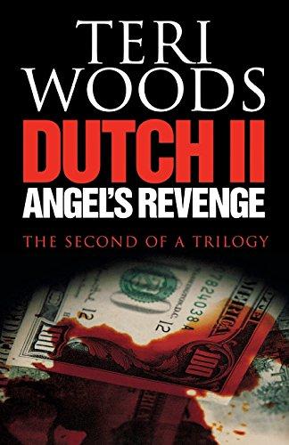 9780967224961: Dutch II Angel's Revenge (Dutch Trilogy)