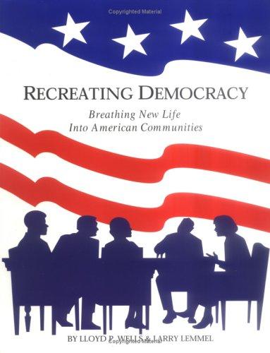 9780967229201: Recreating Democracy