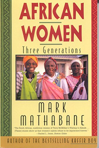 9780967233321: African Women: Three Generations