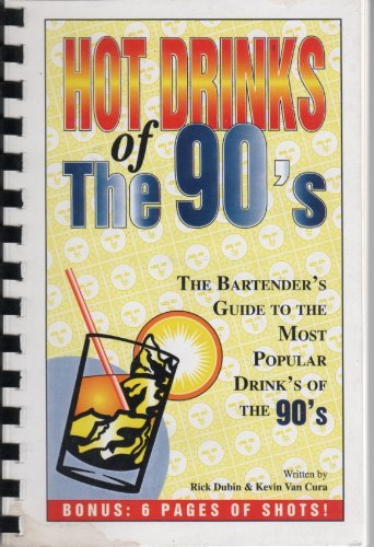 9780967234502: Hot Drinks of the 90's