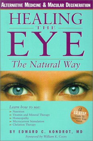 9780967234618: Healing the Eye the Natural Way