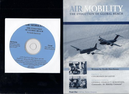 9780967235301: Air Mobility: The Evolution of Global Reach